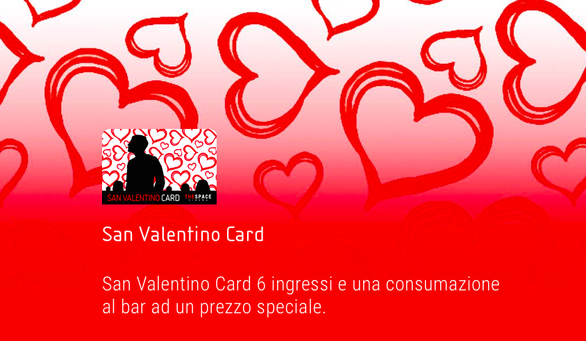 SAN VALENTINO CARD | 6 ingressi ai The Space Cinema ad un prezzo ...